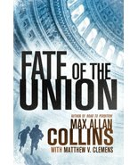 Fate of the Union (Reeder and Rogers Thriller) [Paperback] Collins, Max ... - $10.57