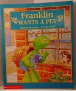Franklin Wants a Pet No. 7 by Paulette Bourgeois (1995, Paperback) - $5.99