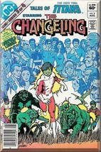Tales Of The New Teen Titans #3 (1982) *Bronze Age / DC Comics / The Changeling* - $3.00