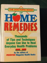 The Doctor's Book of Home Remedies : Thousands of Tips and Techniques An... - $6.80