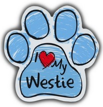 Scribble Paw Dog Magnets: I LOVE MY WESTIE HIGHLAND TERRIER | For Cars, ... - $6.99