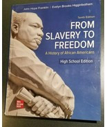 From Slavery to Freedom - High School Edition -10th edition, MHID 1-26-4... - $24.49