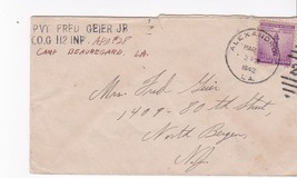 PVT FRED GEIER JR APO#28 CAMP BEAUREGARD ALEXANDRIA, LA 1942 - $4.44