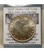 Daniel Carr 1916 90% SILVER BARBER HALF DOLLAR SATIN ONLY 15 BAG HANDLED... - $279.00