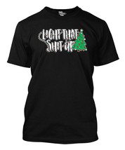 "Light That Sh*t Up - Christmas Tree Men""s T-shirt - $38.80"