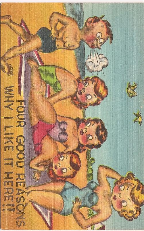 "Mid-Century Humor Linen Post Card ""Four Good Reasons""! Unused & Uncirculated!"