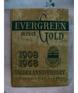 University of Alberta 1908 - 1958 Yearbook Evergreen and Gold Collector  - $199.95