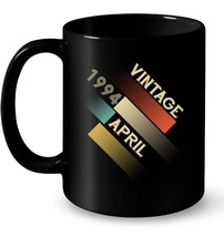 Retro Vintage Classic Born In April 1994 Gift 24 Years Old - $13.99+