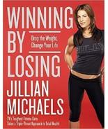 Winning Von Losing: Drop The Weight, Change Your Life Jillian Michaels (... - $4.26