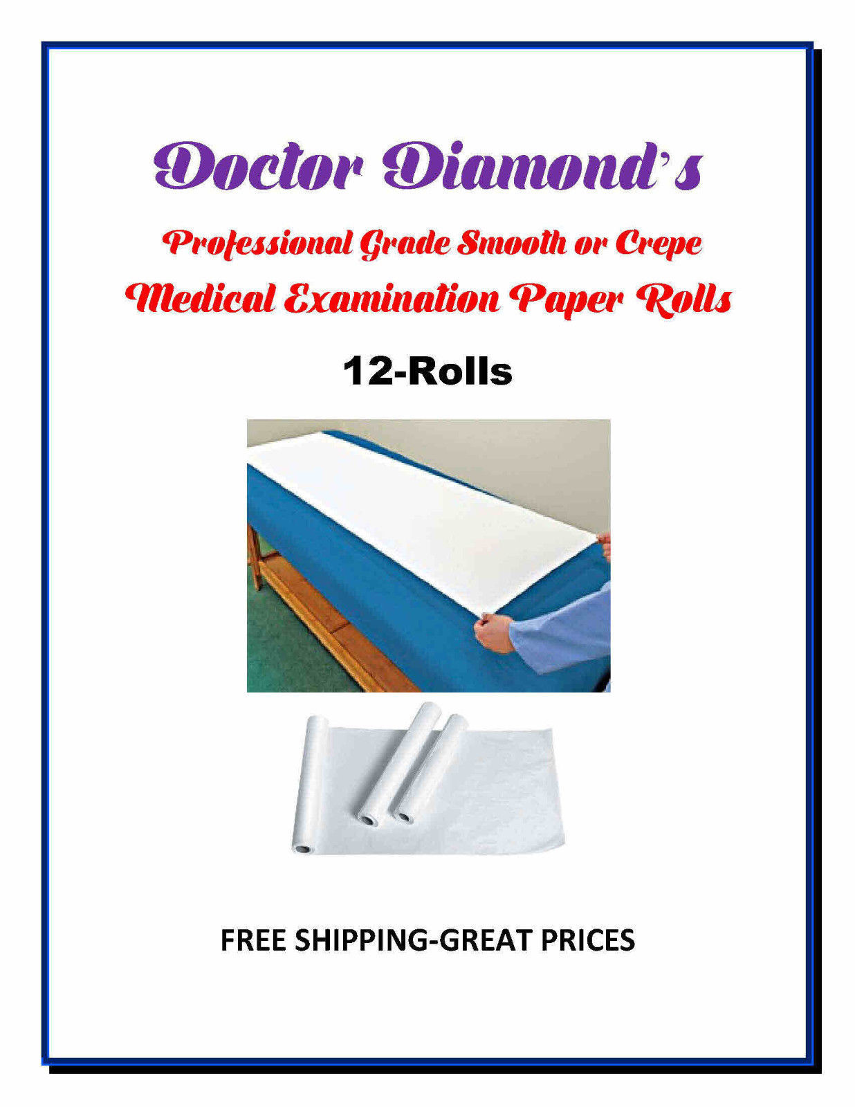Dr.Diamonds Exam Table Paper 12 Rolls 225ft Smooth/125ft Crepe Rolls Low Price - $32.95 - $39.95