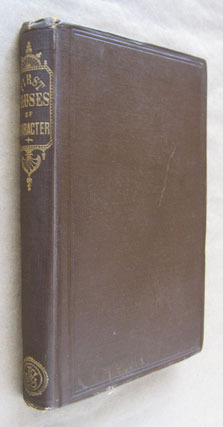 Primary image for A View at the Foundations: or, First Causes of Character by W M Fernald 1889