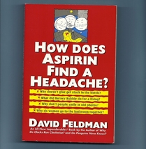 How Does Aspirin Find A Headache  Feldman Impon... - $3.00