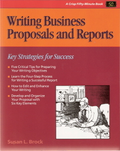 Writing Business Proposals and Reports by Susan L. Brock 156