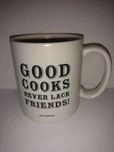 Quotable Mugs coffee Good Cooks Never Lack Friends 8 oz - collectible - ... - $22.76