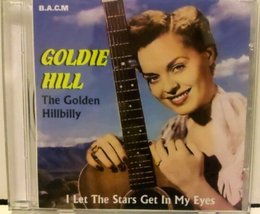 I Let the Stars Get in My Eyes [Audio CD] Goldie Hill [Audio CD] - $39.96