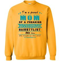 Coolest Hairstylist T Shirt, I'm A Proud Mom Of A Freaking Awesome Hairstylist S - $16.99+