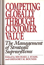 Competing Globally Through Customer Value Michael J. Stahl a - $15.00