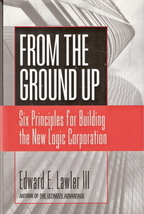 From The Ground Up Six Principles for Building the New Logic - $10.00