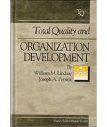 Total Quality and Organization Development William M. Lindsa - $35.00