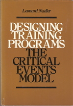 Designing Training Programs The Critical Events Model Leonar - $10.00
