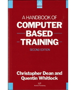 A Handbook of Computer Based Training Christopher Dean and Q - $20.00