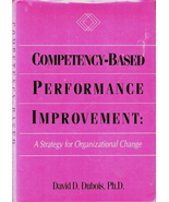 Competency-Based Performance Improvement A Strategy for Orga - $25.00