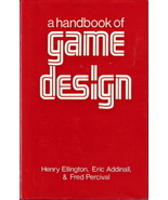 A Handbook of Game Design Henry Ellington, Eric Addinall, &  - $100.00