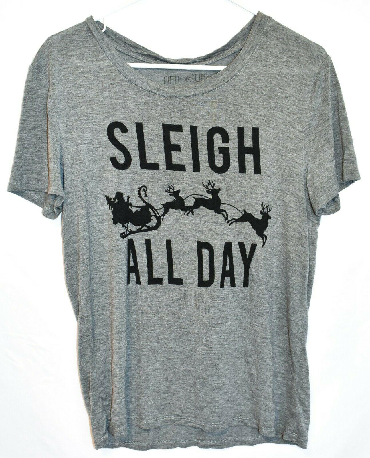 "Fifth Sun Women's ""Sleigh All Day"" Gray Crew Neck T-Shirt Size XS"
