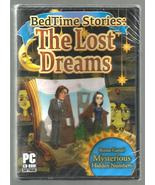 BED TIME STORIES * THE LOST DREAMS * PC CD SOFTWARE GAMES * BRAND NEW SE... - $3.00