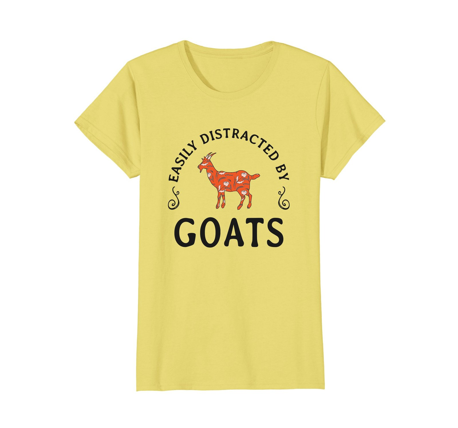 Easily Distracted by Goats Funny Goat Lover Goat Farmer Tee