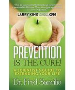 Prevention is the Cure!: A Scientist's Guide to Extending Your Life [Har... - $26.80