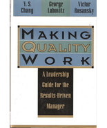 Making Quality Work by Y.S.Chang, George Labovitz and Victor - $5.00