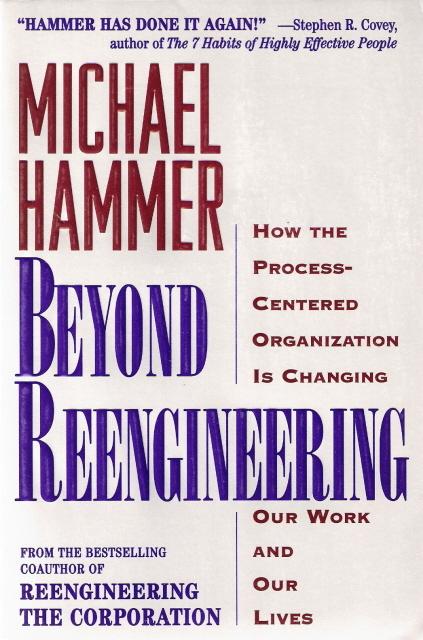 Beyond Reengineering Michael Hammer 0887308805