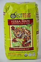 Eco Teas Yerba Mate Unsmoked Leaf & Stem 16 oz Organic Fair Trade Sealed 4/20  - $3.95