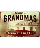 Welcome to Grandmas Entrance Fee One Hug and Kiss Grandparents Aluminum ... - $17.95
