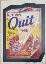 1974/ 6th S Topps Wacky Sticker Nutlee's Quit Booze Flavor - $1.95