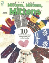 Knitting Mittens, Mittens, Mittens PATTERN/INSTRUCTIONS 10 Designs Leaflet New - $4.47