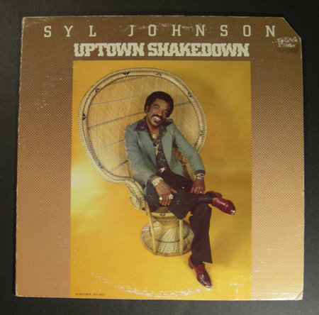 SYL JOHNSON Uptown Shakedown LP funky r&b