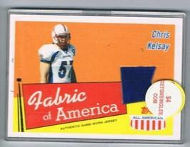 2003 All American Fabric of America #FACK Chris Kelsay NM-MT NM-MT MEM  - $17.02