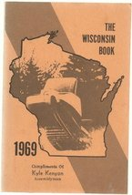 The Wisconsin Book 1969 [Paperback] Wisconsin Legislative Reference Bure... - $9.00