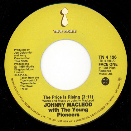 "Canada rock JOHNNY MacLEOD WITH THE YOUNG PIONEERS 7"" 1985 True North G-Rays"