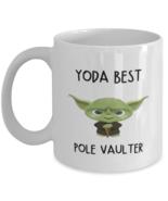pole vaulter Mug Yoda Best pole vaulter Gift for Men Women Coffee Tea Cu... - £10.84 GBP