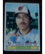 Andres Mora, Orioles,  1979 #287 Topps  Baseball Card GOOD CONDITION - $2.96