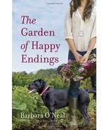 The Garden of Happy Endings: A Novel [Paperback] [Apr 17, 2012] O'Neal, ... - $5.27