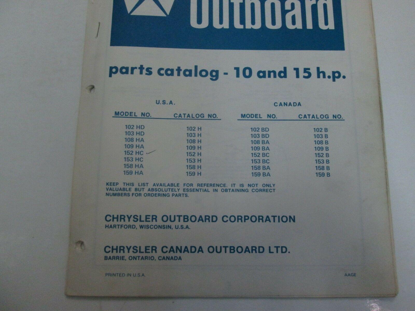 1976 77 Chrysler Outboard 10-15 H.P 102 159 HD HA FORTEMENT RECOMMANDÉ BD BA BC image 2