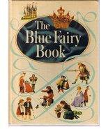 The Blue Fairy Book [Hardcover] [Jan 01, 1959] Lang, Andrew and Clarke, ... - $59.99