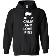 Keep Calm and Love Pigs Blend Hoodie - $43.82 CAD+