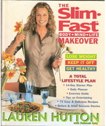 The Slim-Fast Body Mind Life Makeover by Lauren Hutton 00603 - $5.00