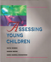 Assessing Young Children Gayle Mindes, Harold Ireton and Car - $17.00