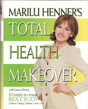 Total Health Makeover by Marilu Henner 0060392169 - $5.00